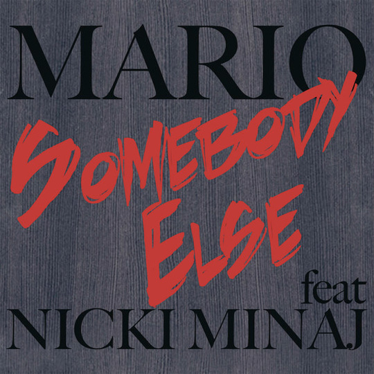 Mario Somebody Else Feat Nicki Minaj