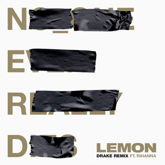 NERD & Rihanna Lemon Remix Feat Drake