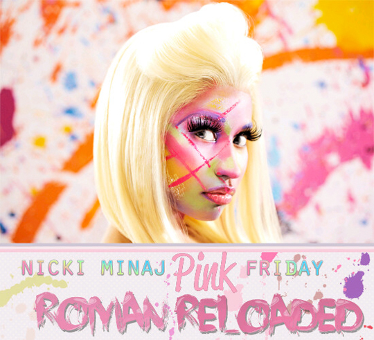 Nicki Minaj Pink Friday Roman Reloaded Album Tracklist