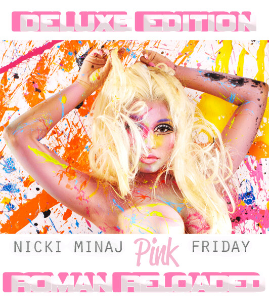 Nicki Minaj Pink Friday Roman Reloaded Deluxe Album Cover