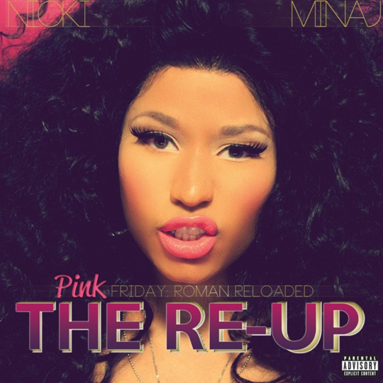 Nicki Minaj Pink Friday Roman Reloaded The Re-Up Album In Stores Now