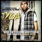 Tyga No Introduction The Series April Mixtape