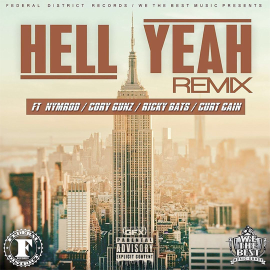 Nymrod Hell Yeah Remix Feat Cory Gunz, Ricky BATS & Curt Cain
