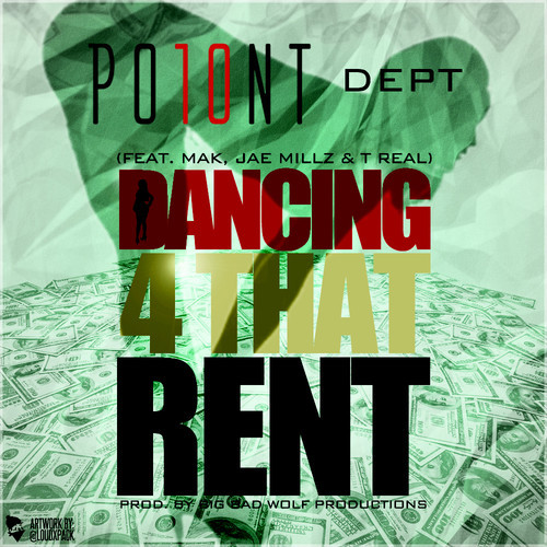 PO10NT Dept Jae Millz, T-Real & Mak Dancing 4 That Rent