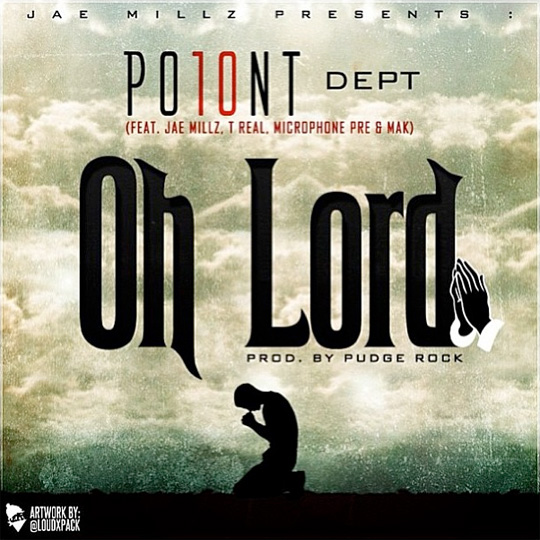 PO10NT Dept Jae Millz, T-Real, Microphone Pre & Mak Oh Lord