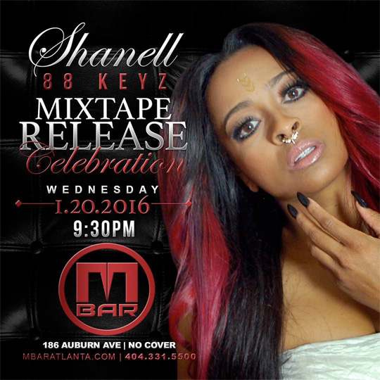 Shanell To Host A 88 Keyz Mixtape Release Party At M Bar In Atlanta