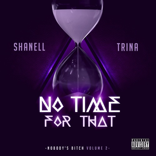 Shanell No Time For That Feat Trina