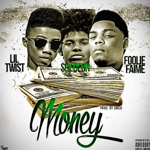 Shedeur Money Feat Lil Twist & Fooly Faime