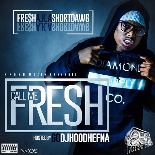 Artwork For Short Dawg Call Me Fresh Mixtape