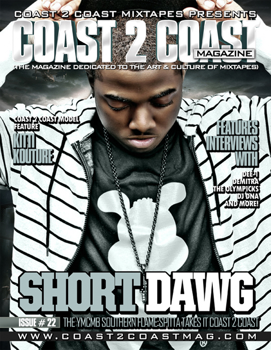 Short Dawg Covers Coast 2 Coast Magazine Issue 22