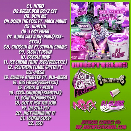Short Dawg Southern Flame Spitta Vol 3 Chopped & Slurred - Mixtape Download