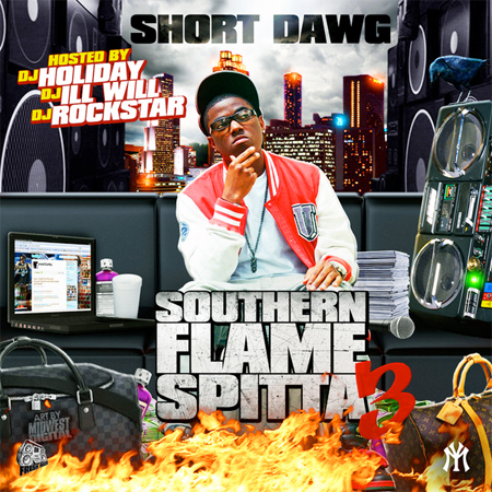 Short Dawg Southern Flame Spitta Vol 3 - Mixtape Download