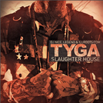 Tyga Slaughter House Mixtape