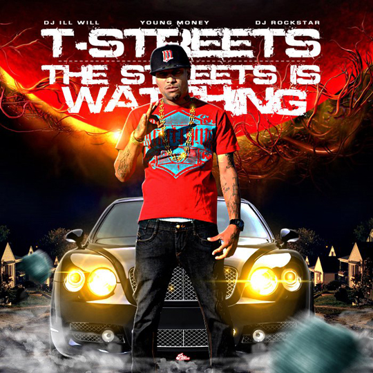 T-Streets The Streets Is Watching <span class=