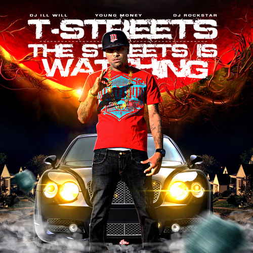 T-Streets The Streets Is Watching Official Front Cover