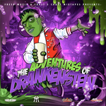 Short Dawg The Adventures Of Drankenstein Mixtape