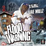 Jae Millz The Flood Warning Mixtape