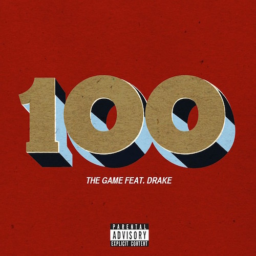 The Game 100 Feat Drake