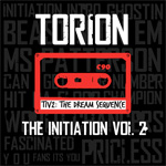 Torion The Initiation Volume 2 Mixtape