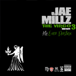 Jae Millz The Virgo Part 3 He Even Nastier Mixtape