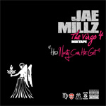 Jae Millz The Virgo Part 4 How Nasty Can He Get Mixtape