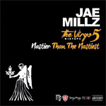 Jae Millz The Virgo Part 5 Nastier Than The Nastiest Mixtape