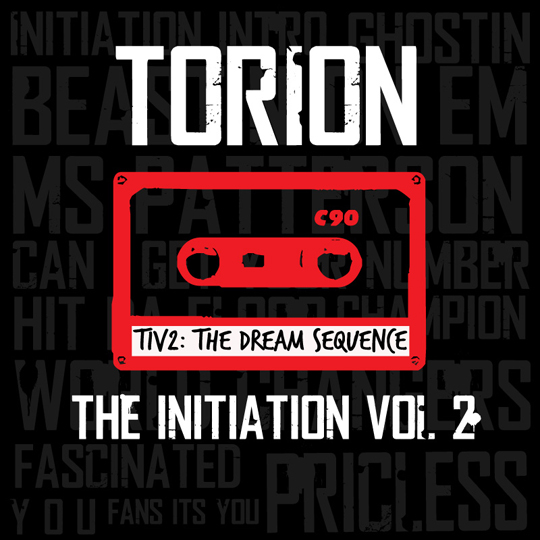 Torion The Initiation Volume 2 Mixtape Download