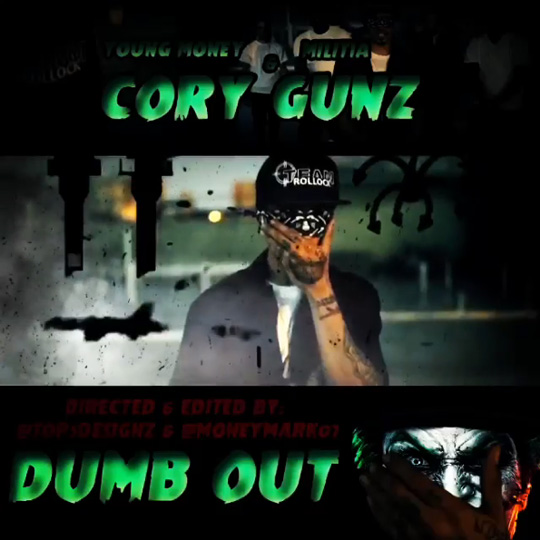 Trailer For Cory Gunz Dumb Out Music Video
