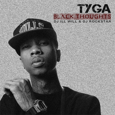 Tyga Black Thoughts - Mixtape Download