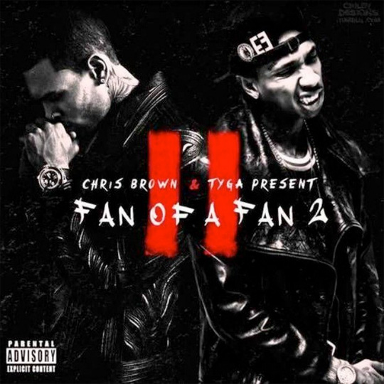 Chris Brown & Tyga Bitches & Do It