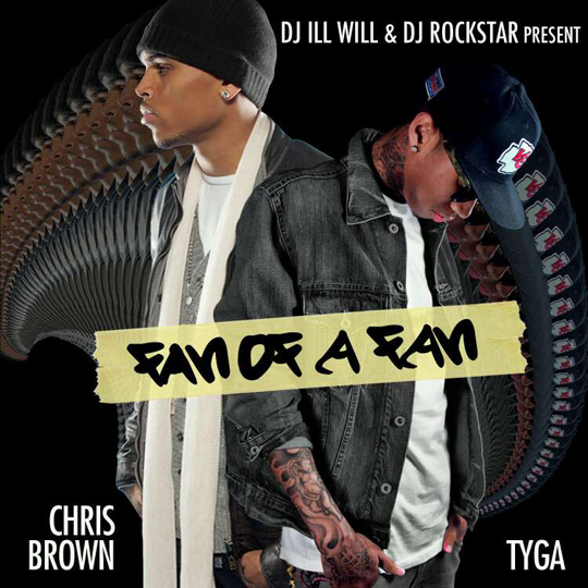 Tyga & Chris Brown Fan Of A Fan - Mixtape Download