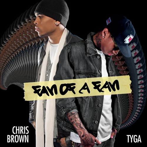 Tyga & Chris Brown - Fan Of A Fan Official Mixtape Front Cover