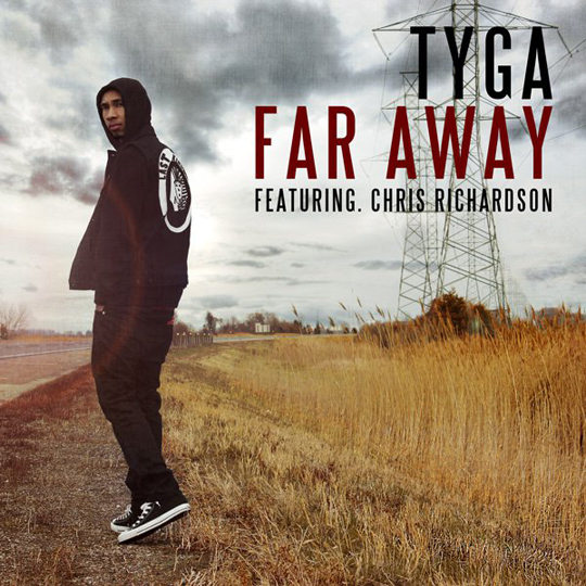 Tyga Far Away Feat Chris Richardson