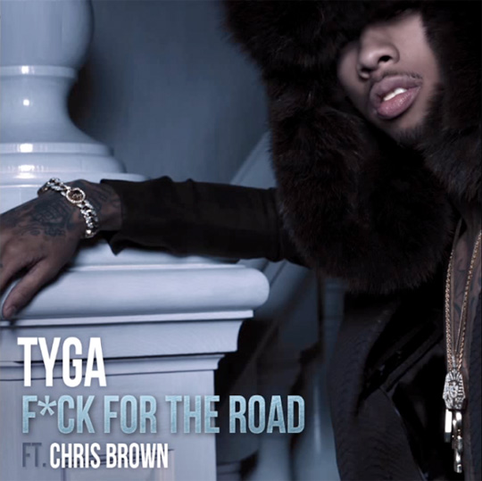 Tyga For The Road Feat Chris Brown
