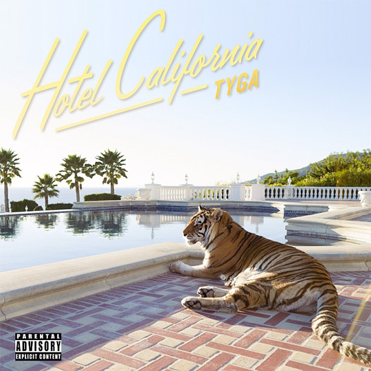 Artwork For Tyga Hotel California Album