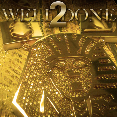 Tyga Well Done 2 Mixtape Download