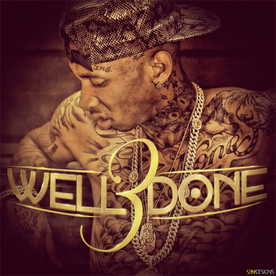 Tyga Well Done 3 Mixtape Cover