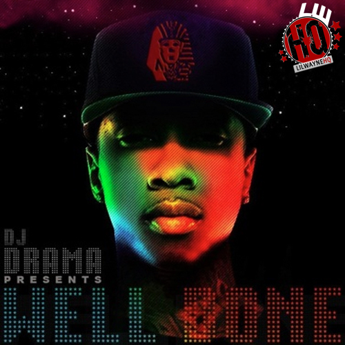 Tyga Well Done Official Mixtape Cover