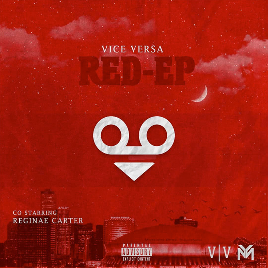 Vice Versa Release Their Debut Project Red EP Co-Starring Reginae Carter