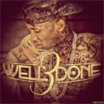 Tyga Well Done 3 Mixtape