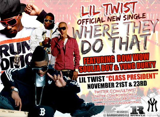 Lil Twist Where They Do That At Feat Bow Wow, Soulja Boy & Yung Durty