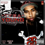 Tyga Young On Probation Mixtape