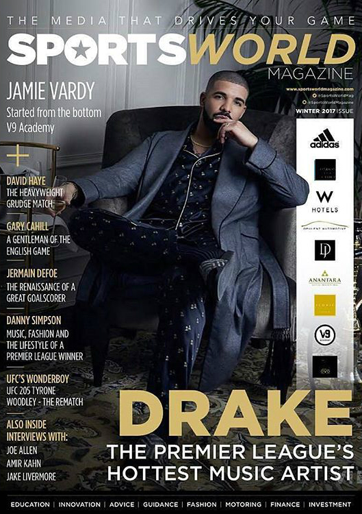 Drake Covers Sports World Magazine & Is Named The English Premier League Hottest Music Artist