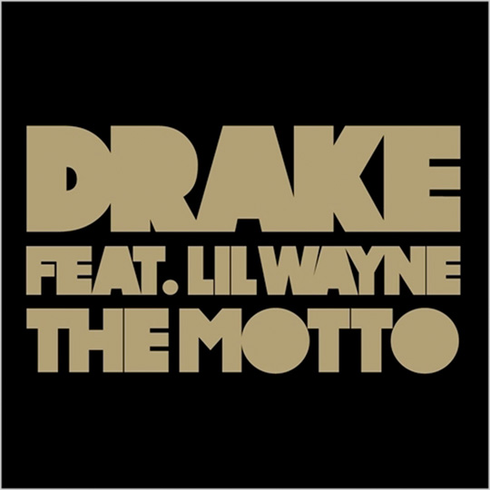 Drake The Motto Single Featuring Lil Wayne Goes Triple Platinum