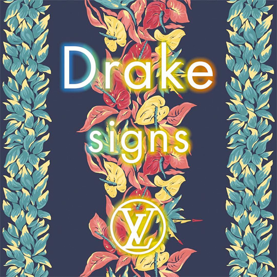 Drake To Release A New Song Called SIGNS That Was Inspired By Louis Vuitton