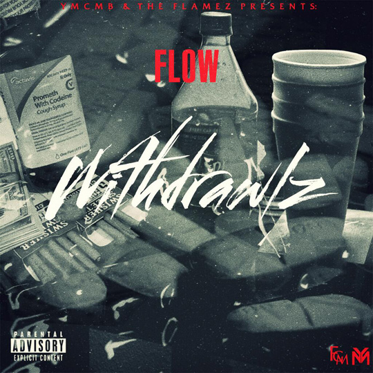 Artwork & Release Date For Flow Withdrawals Mixtape