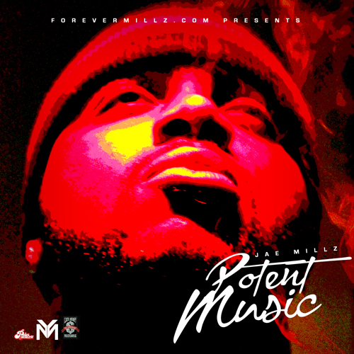Jae Millz Potent Music - Mixtape Download