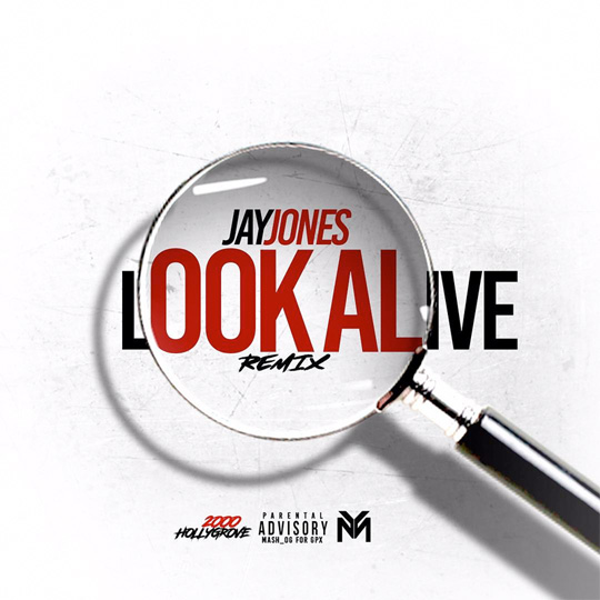 Jay Jones Look Alive Freestyle