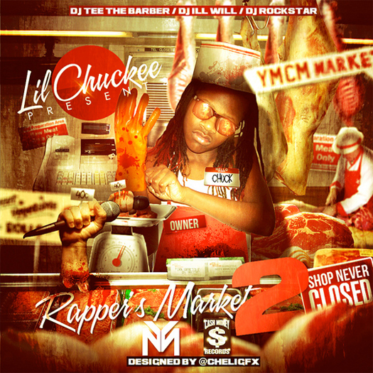 Lil Chuckee Rappers Market 2 - Mixtape Download