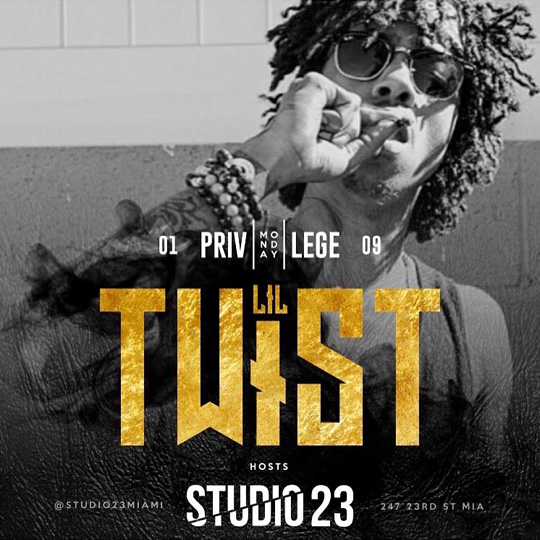 Lil Twist To Host #PrivilegeMondays At Studio 23 Nightclub In Miami